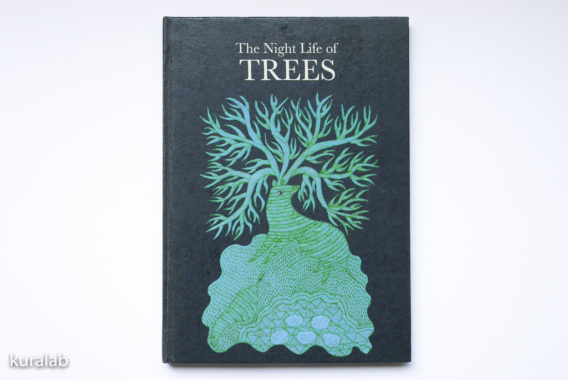 The Night Life Of Trees(夜の木)